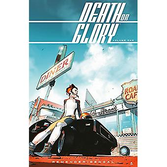 Death or Glory Volume 1 - She's Got You by Rick Remender - 97815343085