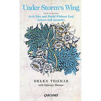 Under Storm's Wing (New edition) by Helen Thomas - Myfanwy Thomas - 9