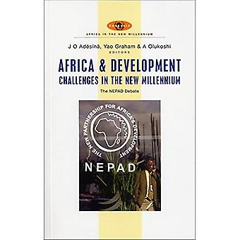 Africa and Development Challenges in the New Millennium: The NEPAD Debate (African Energy Policy Research)