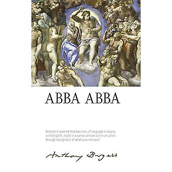 Abba Abba - by Anthony Burgess by Paul Howard - 9781526138033 Book