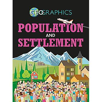 Geographics - Population and Settlement by Izzi Howell - 9781445155487