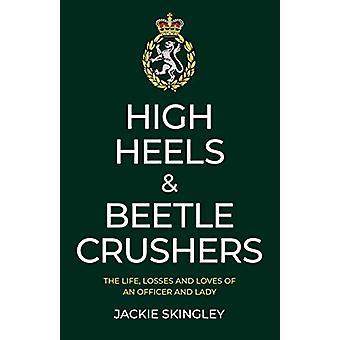 Høye Hæler & Beetle Crushers - Livet - Tap og kjærlighet til en O
