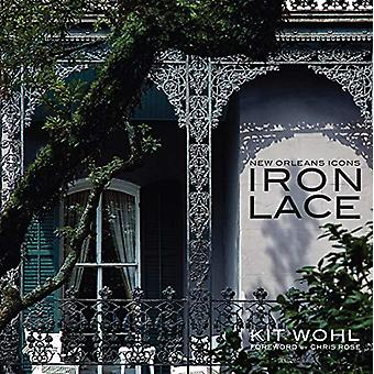 New Orleans Icons - Iron Lace - 9781455618552 Book