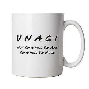 Unagi Not Something You Are Something You Have Mug Cup Gift Friends Inspired