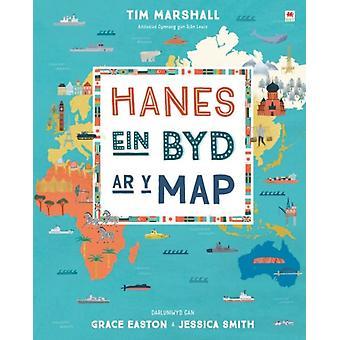Hanes ein Byd ar y Map by Marshall & Tim