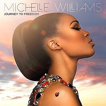 Michelle Williams - Journey to Freedom [CD] USA import