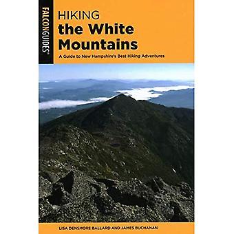 Wandelen in de Witte Bergen: Een gids voor New Hampshire's Best Hiking Adventures (Regional Hiking Series)