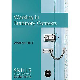 Werken in statutaire contexten (SCSW - Vaardigheden voor hedendaags sociaal werk)