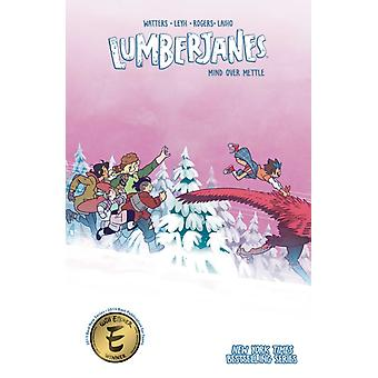 Lumberjanes Vol. 16 by Created by Shannon Watters
