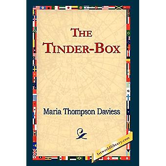 The Tinder-Box by Maria Thompson Daviess - 9781421823447 Book