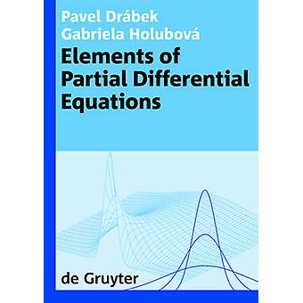 Elements of Partial Differential Equations by Pavel Drabek - 97831101