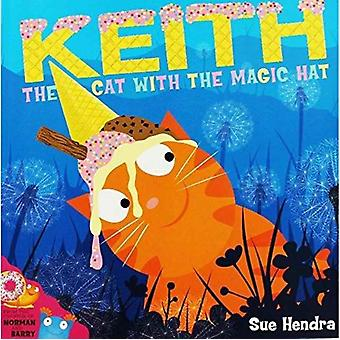 KEITH THE CAT WITH THE MAGICPA by Sue Hendra