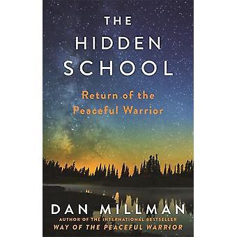 Hidden School-rauhan omaisen soturin paluu 9781781809921