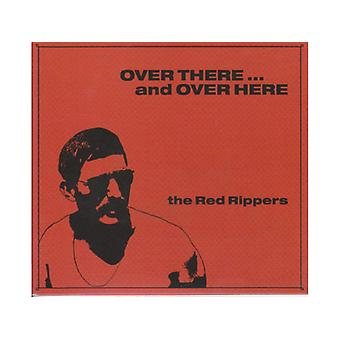 Red Rippers - Over There... And Over Here CD