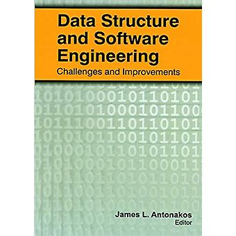 Data Structure and Software Engineering by Edited by James L Antonakos