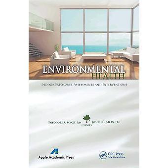 Evaluaciones e intervenciones de exposiciones en interiores de salud ambiental