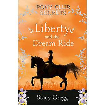 Freiheit und die Traum-Fahrt von Stacy Gregg - 9780007299317 Buch