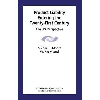 Responsabilité des produits entrant dans le XXIe siècle - la Perspecti US