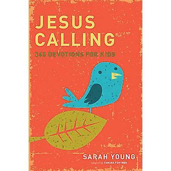 Jesús llamar - 365 devocionales para niños por Sarah Young - 9781400316342