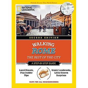 National Geographic zu Fuß Rom - das beste der Stadt (2. überarbeitete e