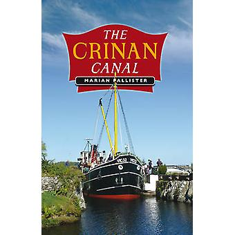 The Crinan Canal by Marian Pallister - 9781780273464 Book