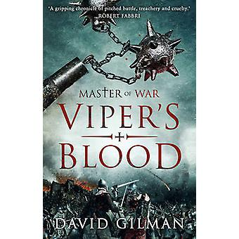 Viper's Blood by David Gilman - 9781784974466 Book