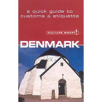 Denmark - Culture Smart! - The Essential Guide to Customs and Culture