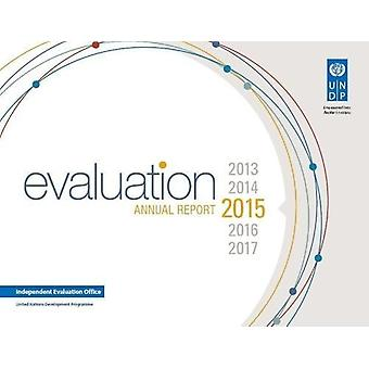 Annual report on evaluation 2015 by United Nations Development Progra