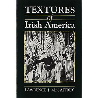 Tekstury Ameryki irlandzkiego przez Lawrence J. McCaffrey - 9780815602675 Bo