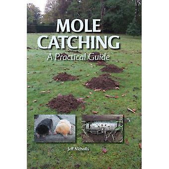 Molletje vangen - een praktische gids door Jeff Nicholls - 9781847970589 boek