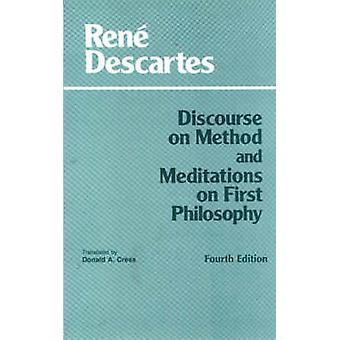 Discourse on Method and Meditations on First Philosophy (4th Revised