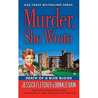 Mord, skrev hon: Döden av en blått blod (mord, skrev hon mysterier)