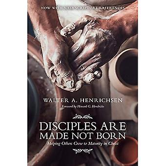 Disciples se font pas nés: Comment aider les autres à arriver à maturité dans le Christ