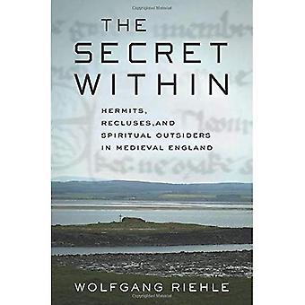 Das Geheimnis innerhalb: Eremiten, Einsiedler und spirituelle Außenseiter im mittelalterlichen England