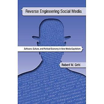 Reverse-Engineering Social Media: Software, cultuur en politieke economie in het nieuwe Media-kapitalisme