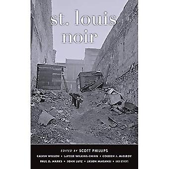 St Louis Noir (Akashic Noir)