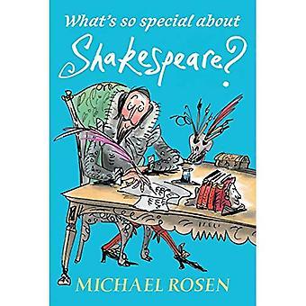Was ist das besondere an Shakespeare?