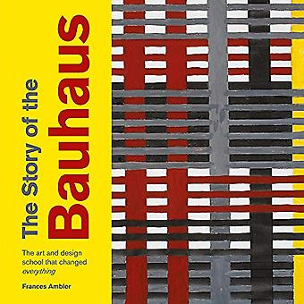 The Story of the Bauhaus (The Story of ...)