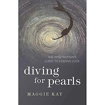 Plongée pour les perles: Guide de la sage femme pour trouver l'amour