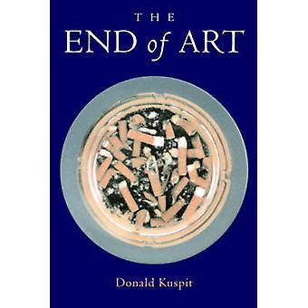 Einde van de kunst door Donald Kuspit