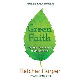 Greenfaith mobilisera gudar människor att rädda jorden av Harper & Fletcher