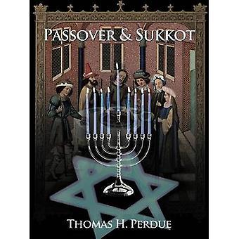 Pasqua ebraica Sukkot di Perdue & Thomas H.
