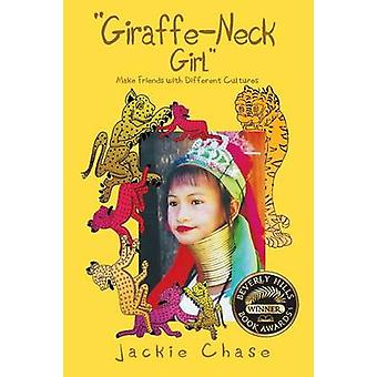 Giraffe Neck Girl Make Friends with Different Cultures by Chase & Jackie