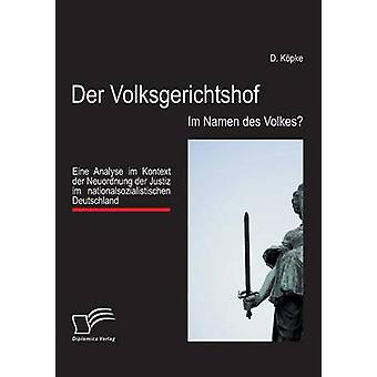 Kopke & d. によって der Volksgerichtshof Im ナミュール デ Volkes