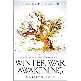 Winter War Awakening (Blood� Rose Rebellion, Book 3) (Blood Rose Rebellion)