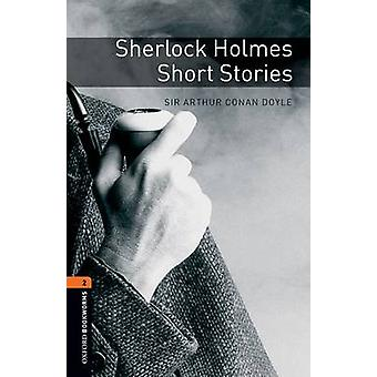 Oxford Bookworms Library - Sherlock Holmes Short Stories - Level 2 - 700