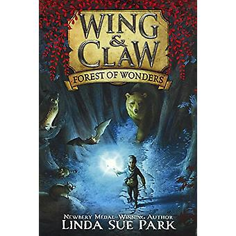 Forest of Wonders by Mrs Linda Sue Park - Jim Madsen - 9780606396073