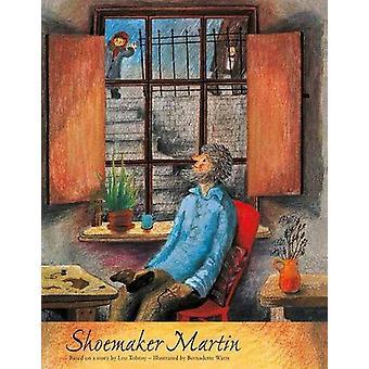 Shoemaker Martin by Bernadette Watts - 9780735843042 Book
