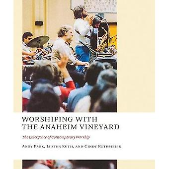 Worshiping with the Anaheim Vineyard - The Emergence of Contemporary W