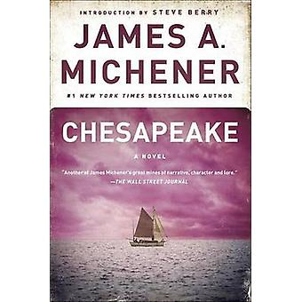 Chesapeake (New edition) by James A. Michener - 9780812970432 Book